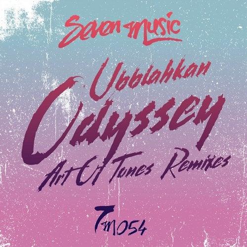 Odyssey - Art Of Tones Remixes