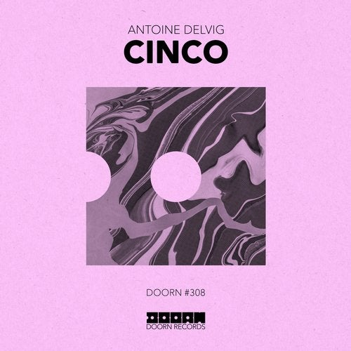 Antoine Delvig - Cinco (Original Mix)