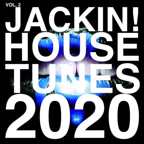Jackin! House Tunes 2020, Vol. 2