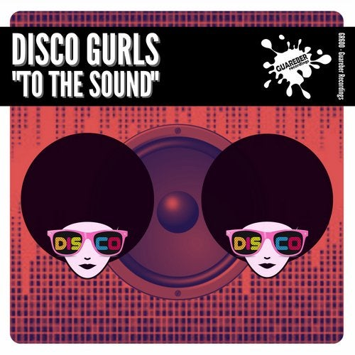 Disco Gurls - To The Sound (Extended Mix) [2021]