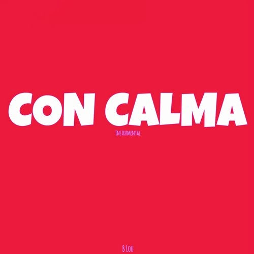 Con Calma (Originally Performed By Daddy Yankee, Katy Perry, Snow)