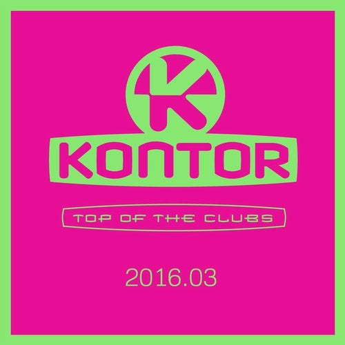 Kontor Top of the Clubs 2016.03