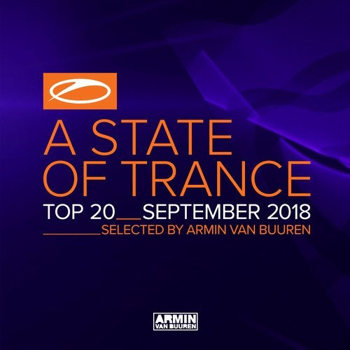 A State Of Trance Top 20 - September 2018 (Selected by Armin van Buuren) - Extended Versions