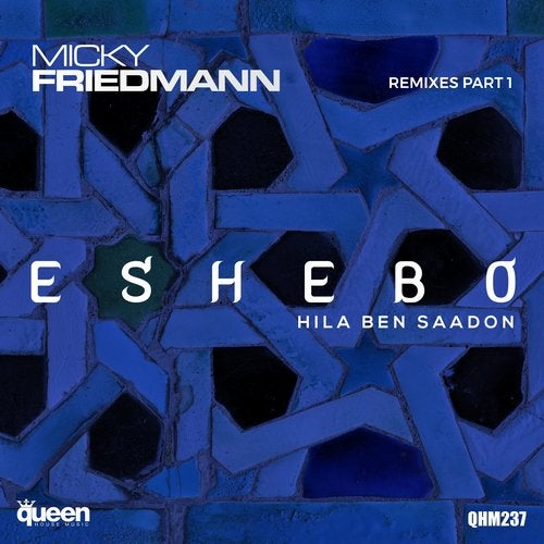 Eshebo (Remixes, Pt. 1)