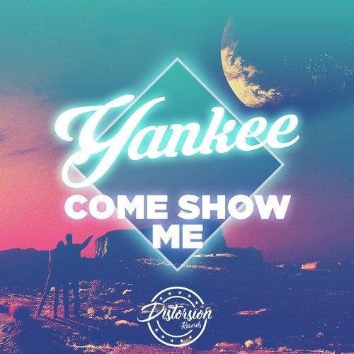 Come Show Me