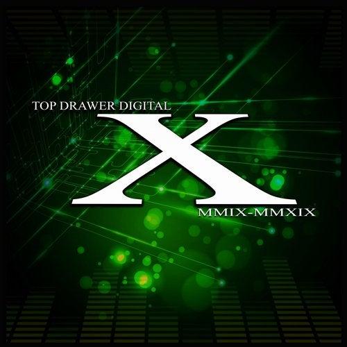 Top Drawer Digital X  (MMIX: MMXIX)