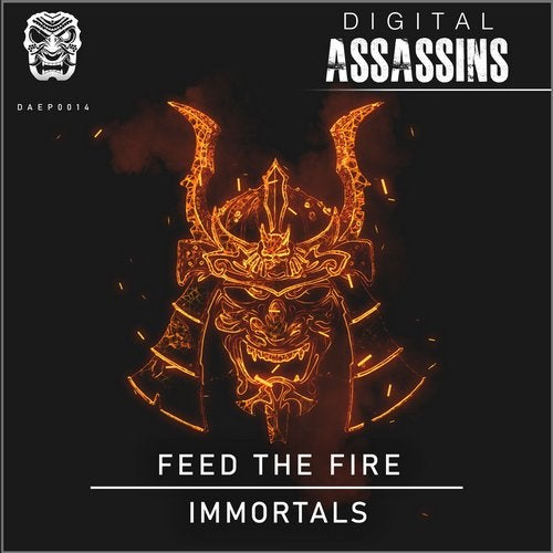 Feed The Fire - Immortals [DAEP0015]
