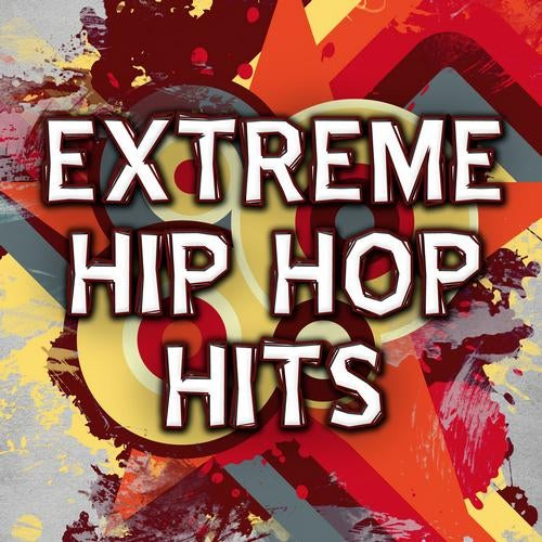 Extreme Hip Hop Hits