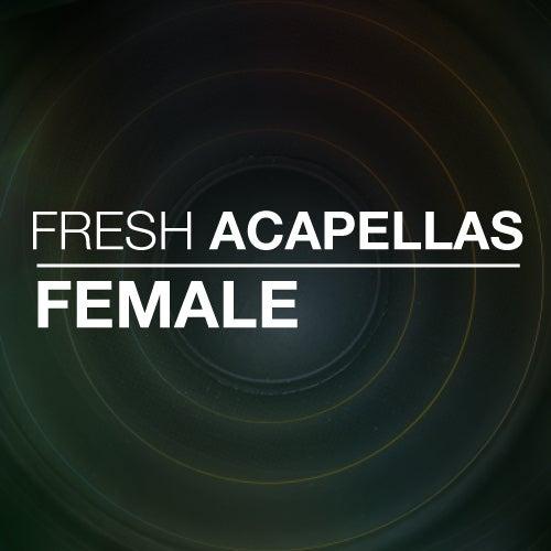 Fresh Acapellas: Female: Tracks on Beatport