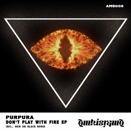 Don T Play With Fire Ep From Ambigrama On Beatport