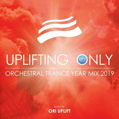 Uplifting Only: Orchestral Trance Year Mix 2019 (Mixed by Ori Uplift)