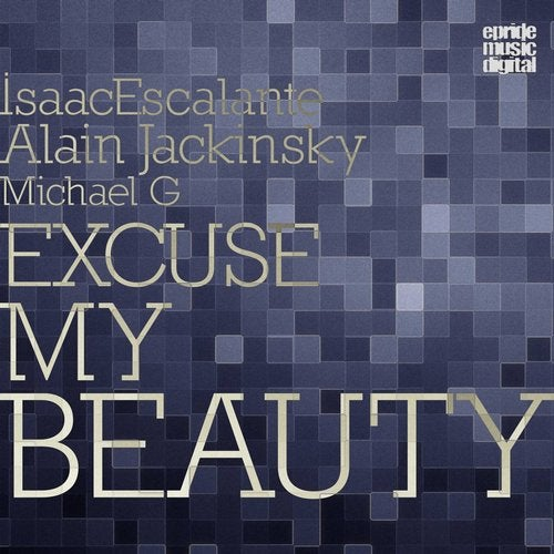 Excuse My Beauty (feat. Michael G)