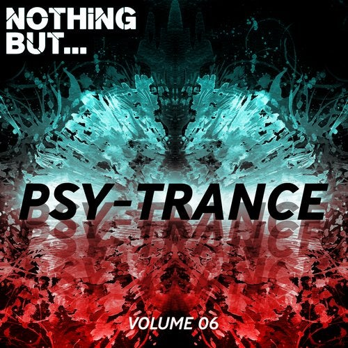 Nothing But... Psy Trance, Vol. 06