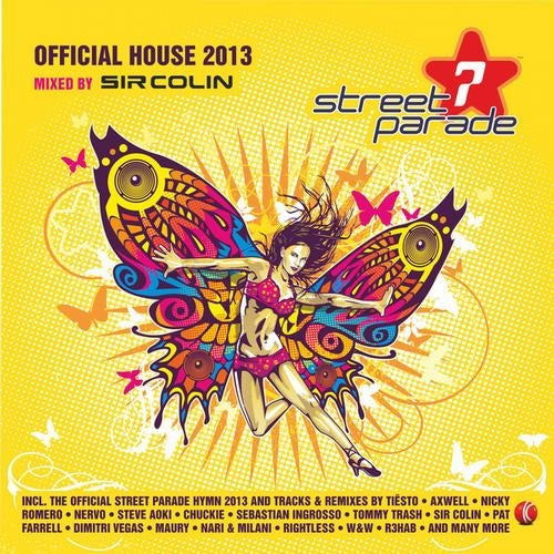 Street Parade 2013 Official House (Mixed By Sir Colin)