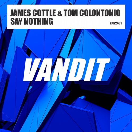 Tom Colontonio & James Cottle - Say Nothing (Extended Mix) [2020]