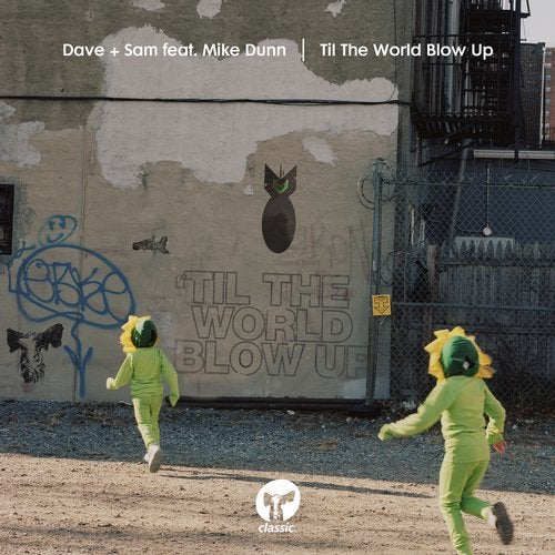 Til The World Blow Up feat. Mike Dunn