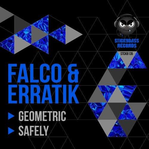 Erratik, Falco - Geometric / Safely EP 2019