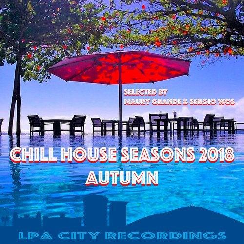 Chill House Seasons 2018: Autumn