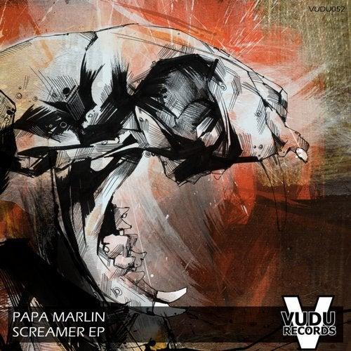 Screamer EP from Vudu Records on Beatport