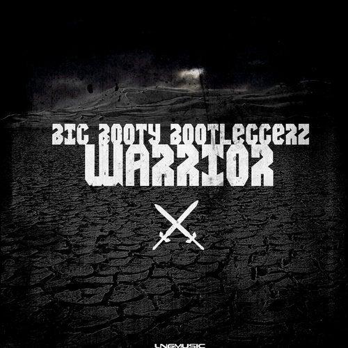 Big Booty Bootleggerz - Warrior