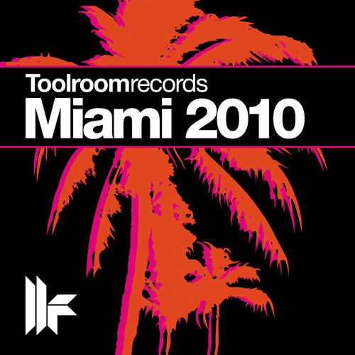 Toolroom Records Miami 2010