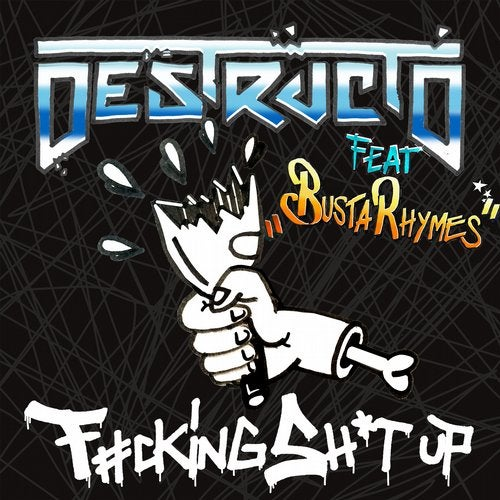 Fucking Shit Up feat. Busta Rhymes