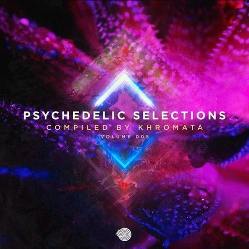 Psychedelic Selections Vol 005 Compiled by Khromata