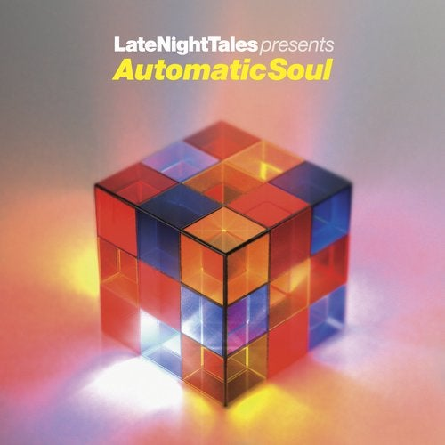 Late Night Tales Presents Automatic Soul : Groove Armada