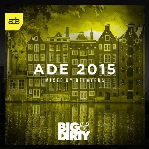 Big & Dirty ADE 2015