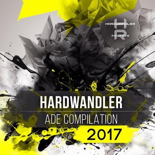 Hardwandler ADE Compilation 2017