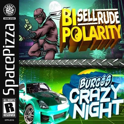 Bipolarity & Crazy Night