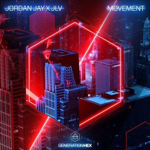 Jordan Jay, Jlv - Movement (Extended Version) [2019]