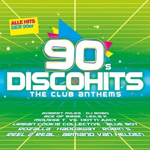 90s Disco Hits - The Club Anthems