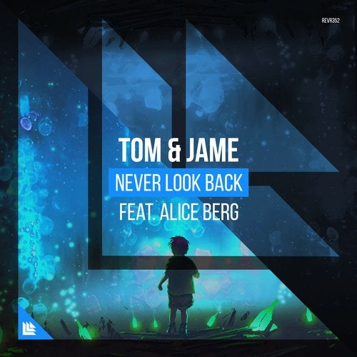 Never Look Back feat. Alice Berg