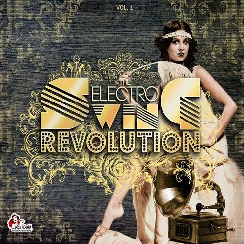 The Electro Swing Revolution