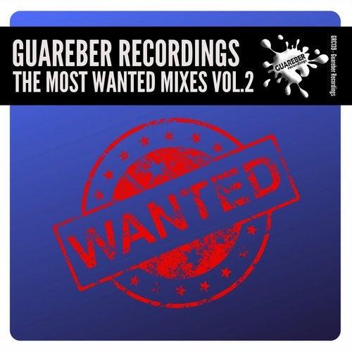 Guareber Recordings The Most Wanted Mixes, Vol. 2