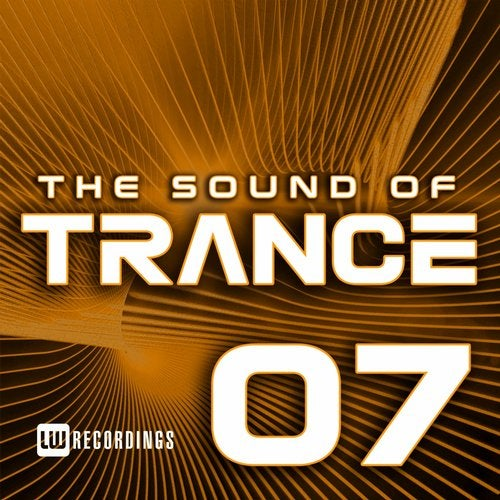 The Sound Of Trance, Vol. 07