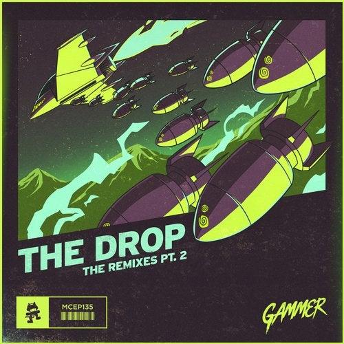 THE DROP (Remixes Pt. 2)