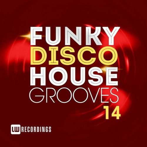 Funky Disco House Grooves, Vol. 14