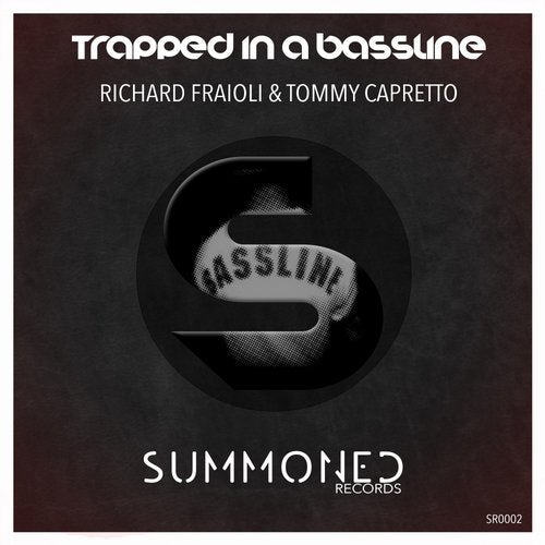 Trapped In A Bassline