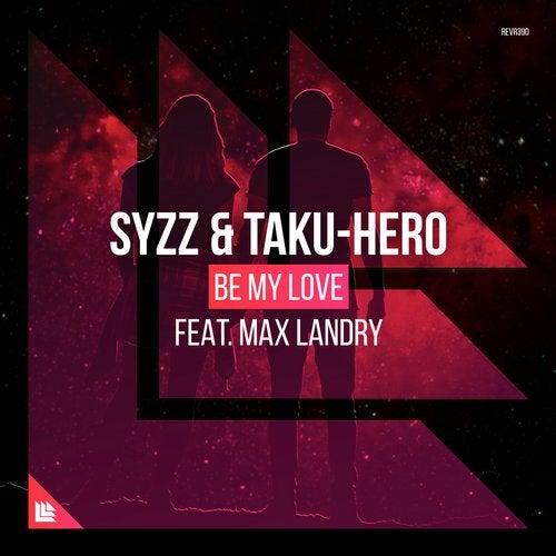 Be My Love feat. Max Landry