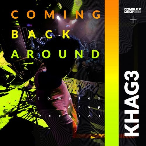 KHAG3 - Coming Back Around [OUT NOW] Image