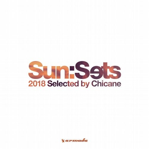 Sun:Sets 2018 (Selected by Chicane) - Extended Versions