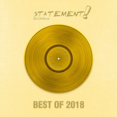 Statement! Recordings - Best of 2018 - Extended Versions