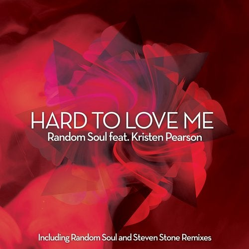 Hard to Love Me feat. Kristen Pearson