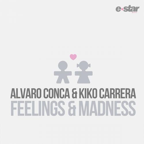 Feelings & Madness from E-Star Music on Beatport