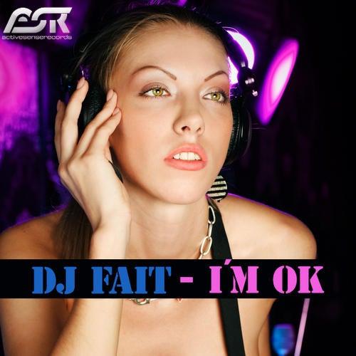 DJ Fait - I'm Ok