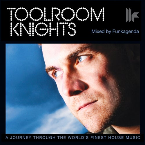 Toolroom Knights Mixed By Funkagenda