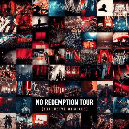 NO REDEMPTION TOUR [EXCLUSIVE REMIXES]
