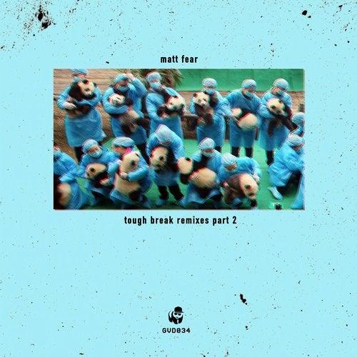 Tough Break Remixes, Pt. 2